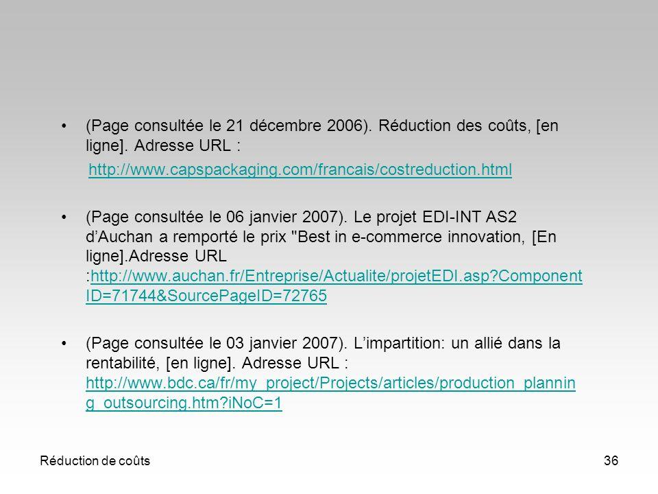 (Page consultée le 21 décembre 2006). Réduction des coûts, [en ligne]